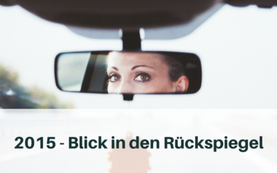 2015 – Blick in den Rückspiegel