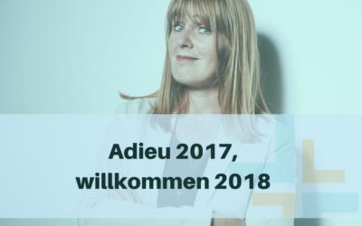 Adieu 2017, willkommen 2018