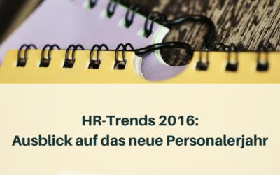 HR-Trends 2016: ein Ausblick auf das neue Personalerjahr