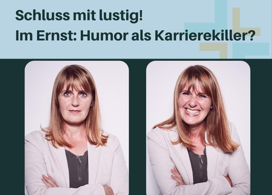 Humor als Karrierekiller