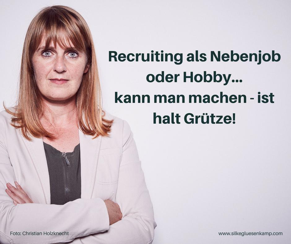 Recruiting als Hobby Silke Glüsenkamp plusculum